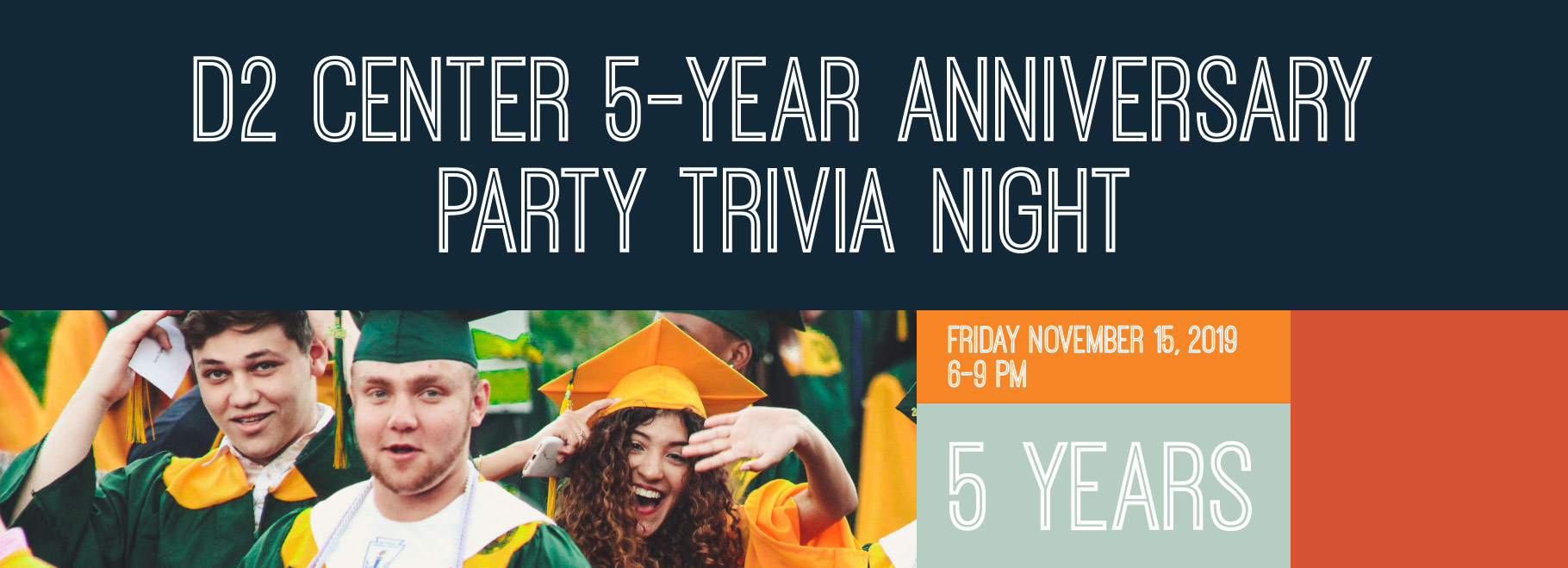 D2 Center 5-Year Anniversary Party Trivia Night